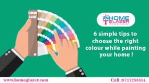 6 simple tips to choose the right colour while painting your home
