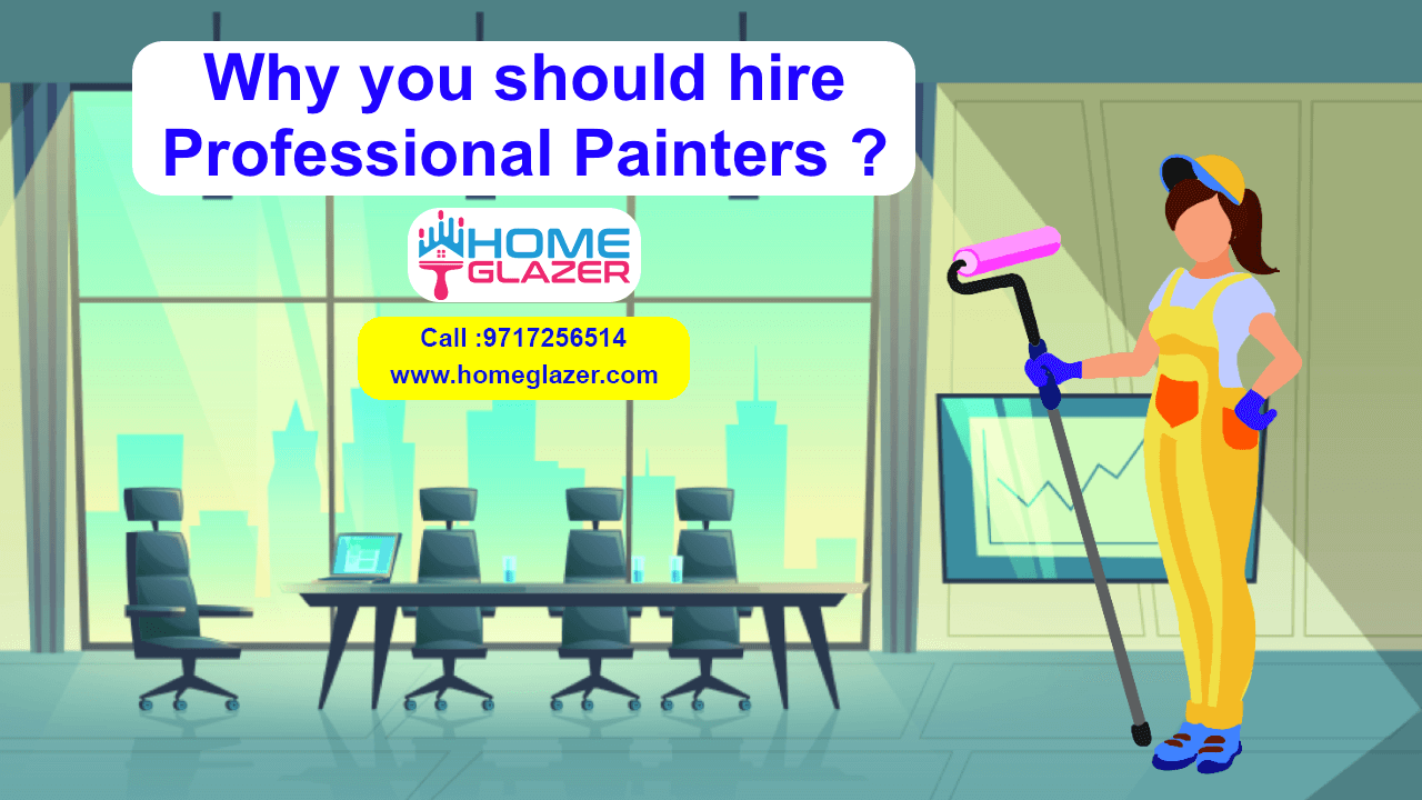 Why You Should Hire Professional Painters?