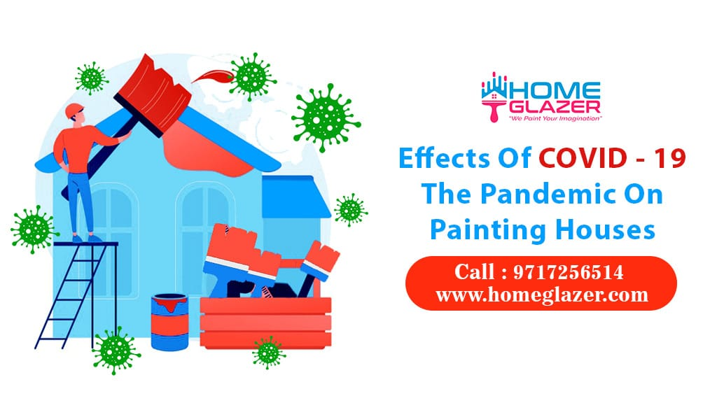 Effects of COVID - 19 on painting business