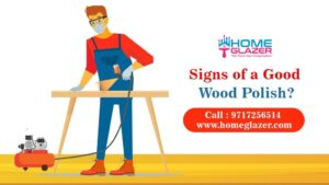 5 Best Signs of a Good Wood Polisher