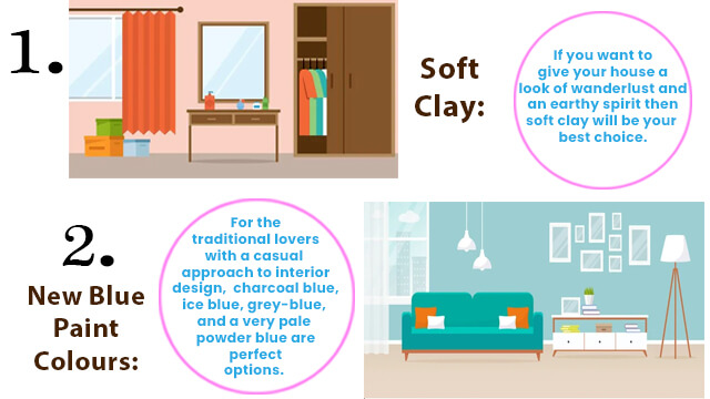 For the traditional lovers with a casual approach to interior design, charcoal blue, ice blue, grey-blue, and a very pale powder blue are perfect options.